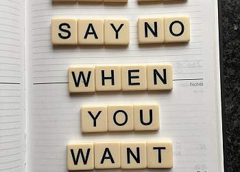 How To Say No When You Want To